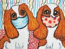 Cavalier King Charles Spaniel in Quarantine Mask Art Print 4 x 6 Dog Collectible
