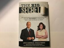 The Big Secret by Jack Canfield, Stacia Pierce and Others (Hardcover, 2017)