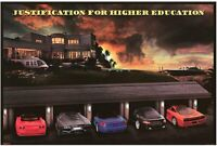 Justification For Higher Education Poster 24 x 36