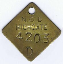 Brass Miners Pit Check Tool Lamp Token Tally   N.C.B. HIGHGATE Colliery - 4203