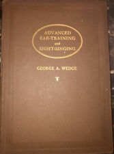 Vintage Advanced Ear Training and Sight Singing by George A. Wedge 1922
