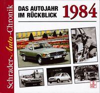 Schrader-Auto-Chronik, Das Autojahr im Rückblick - 1984 Volvo Mercedes Benz