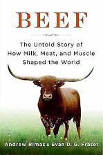 NEW - Beef: The Untold Story of How Milk, Meat, and Muscle Shaped the World