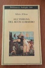 All'insegna del buon corsiero - Silvio D'Arzo - Adelphi