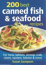 200 BEST CANNED FISH & SEAFOOD RECIPES New COOKBOOK Tuna SALMON Shrimp CRAB ++