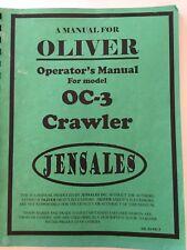 Oliver OC-3 Crawler Operators Manual JENSALES Oliver Tractor 350 000 & 1WH000 UP