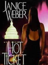 Hot Ticket Weber, Janice Hardcover