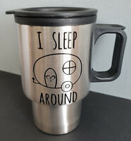 "New Personalised Stainless Travel Coffee Mug With Decal ""I Sleep Around"""