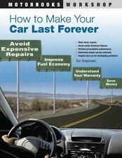 How to Make Your Car Last Forever: Avoid Expensive Repairs, Improve-ExLibrary