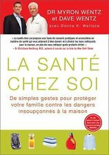 La Santé Chez Soi (The Healthy Home - French Canadian Edition): De simples