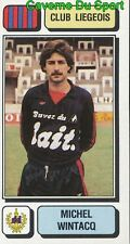 156 MICHEL WINTACQ BELGIQUE RFC.LIEGEOIS STICKER FOOTBALL 1983 PANINI