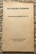Reclamation Handbook - Conservation Bulletin No. 32 - 1942 - Dept. of Interior