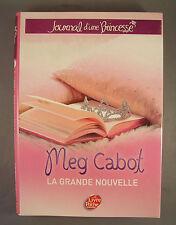 MEG CABOT / JOURNAL D'UNE PRINCESSE T1 LA GRANDE NOUVELLE / LE LIVRE DE POCHE
