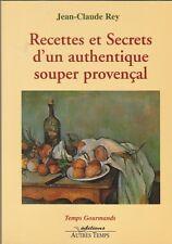 J-C. Rey - Recettes et Secrets d'un authentique souper provençal - Cézanne