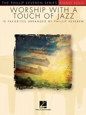 Worship with a Touch of Jazz Sheet Music Phillip Keveren Series Piano  000294036