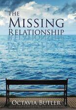 Missing Relationship: By Butler, Octavia E.