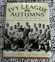 Ivy League Autumns, by Richard Goldstein, SIGNED, HC, Ivy League Football