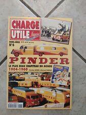 Rare CHARGE UTILE PINDER Hors Série N° 6 de 1904 à 1960 Volume 1