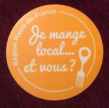 Autocollant Region Hauts de France je mange local... et vous? Nord pas de calais