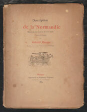 Description de la Normandie,Relations XVIII & XIV°siècles/ Gabriel Gravier.ENVOI