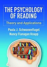 The Psychology of Reading: Theory and Applications. Schwanenflugel et al. (2015)