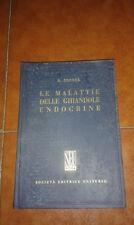 ZONDEK LE MALATTIE DELLE GHIANDOLE ENDOCRINE I EDIZIONE UNIVERSO 1957