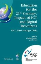 Education for the 21st Century - Impact of ICT and Digital Resources: IFIP 19th