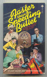 Faster Than A Speeding Bullet: An Informal History & Quiz of Radio's Golden Age