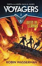 Voyagers 2. Juego en Llamas (Voyagers: Game of Flames (Book 2)) by Robin...