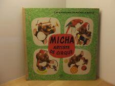 Les aventures de Micha La Boule Artiste de Cirque par TRNKA-Menzel Ed. Del Duca