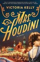 Mrs. Houdini: A Novel ' Kelly, Victoria