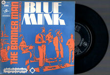 """BLUE MINK THE BANNER MAN ( GLORY GLORY GLORY) + MIND YOUR BUSINESS 1971 7""""45 RPM"""