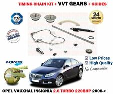 FOR INSIGNIA A 2.0 TURBO 220BHP 2008-2017 TIMING CHAIN KIT + CAM VVT GEAR SET