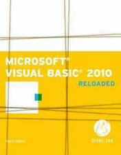 Microsoft Visual Basic 2010: RELOADED (SAM 2010 Compatible Products) by Zak, Dia