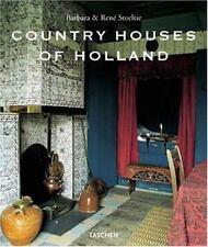 Country Houses of Holland, Barbara Stoeltie, Rene Stoeltie, New Book