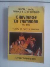 Nicolas Angel CHAVIRAGE EN TRIMARAN 9 jours de survie en Atlantique 1979