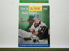 Livre MODEL RAILROADER - How to Wire your Model Railroad - Linn Westcott - 84 p