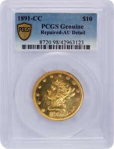 1891 CC $10 Liberty Head Eagle Gold PCGS Secure Gold Shield AU Details Repaired