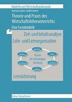Theorie und Praxis des Wirtschaftslehreunterrichts: Eine... | Buch | Zustand gut