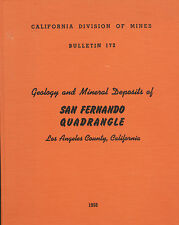 GOLD MINES San Fernando Valley Calif; fossils, 5 BIG separate maps, RARE 1st ed!