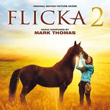FLICKA 2 : AMIES POUR LA VIE (MUSIQUE DE FILM) - MARK THOMAS (CD)