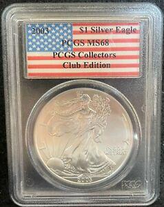 2003 $1 AMERICAN SILVER EAGLE PCGS COLLECTORS CLUB EDITION PCGS MS 68 446