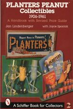 Planters Peanut Collectibles, 1906-1961: A Handbook with Revised Price Guide