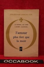 L' amour plus fort que la mort - Collection anneau d'or - 1960
