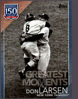 2019 Topps Series 2 150 Greatest Moments #GM-1 Blue Parallel DON LARSEN Yankees