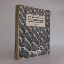 Géographie du monde contemporain Victor PREVOT Librairie Belin 1965