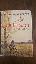 The Frontiersmen  Allan W Eckert HBDJ 1st Ed 2nd Printing