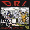 D.R.I. - Dealing with It [New CD] Bonus Tracks, Deluxe Edition, Reissue
