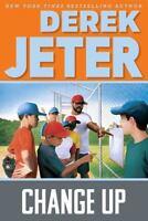 Change Up: By Jeter, Derek