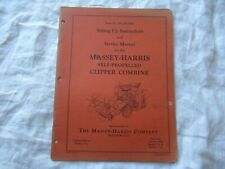 Massey Harris clipper combine operator's set up instructions and service manual